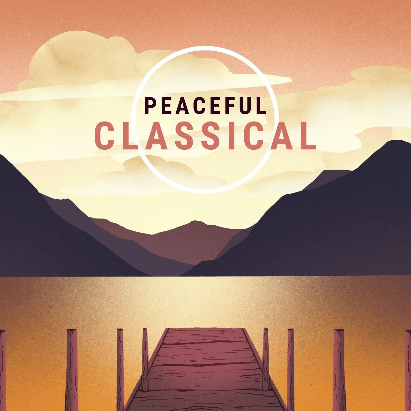 Peaceful, Relaxing Classical Music