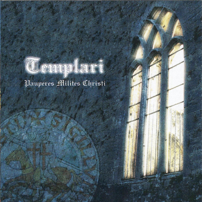 Templari - Pauperes Milites Christi
