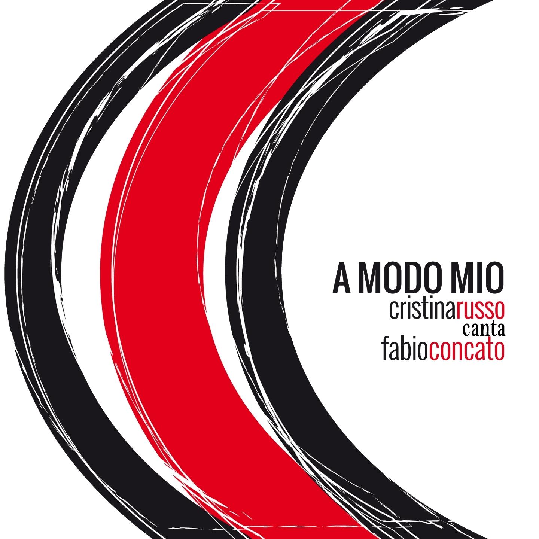 A modo mio: Cristina Russo canta Fabio Concato - Ti ricordo ancora (feat.Fabio Concato), Pesciolino, And Other 10 Hits