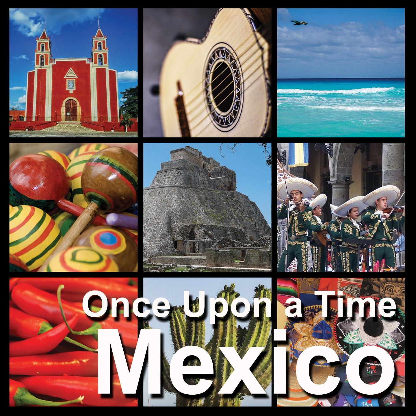 Mexico | Once Upon a Time