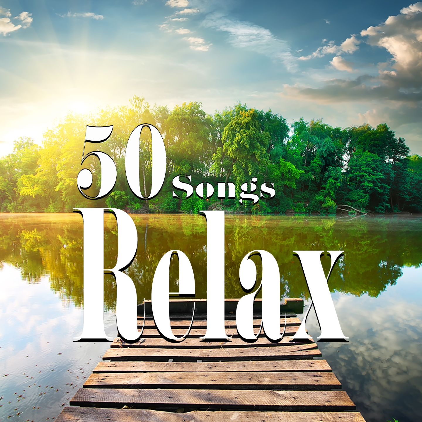 Relax - 50 Songs