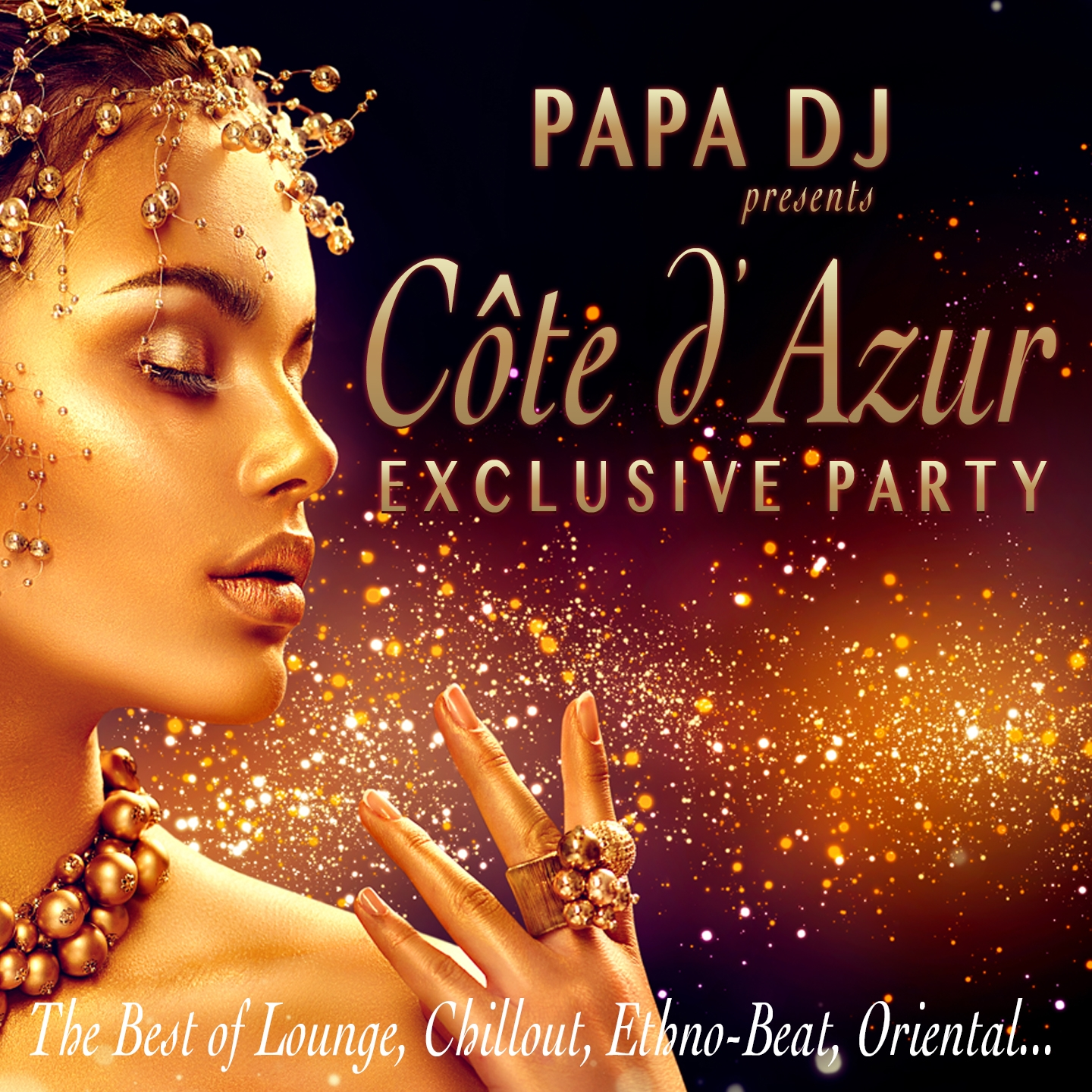 Papa DJ Presents Côte D'Azur Exclusive Party