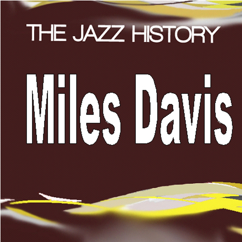 Jazz History Miles Davis