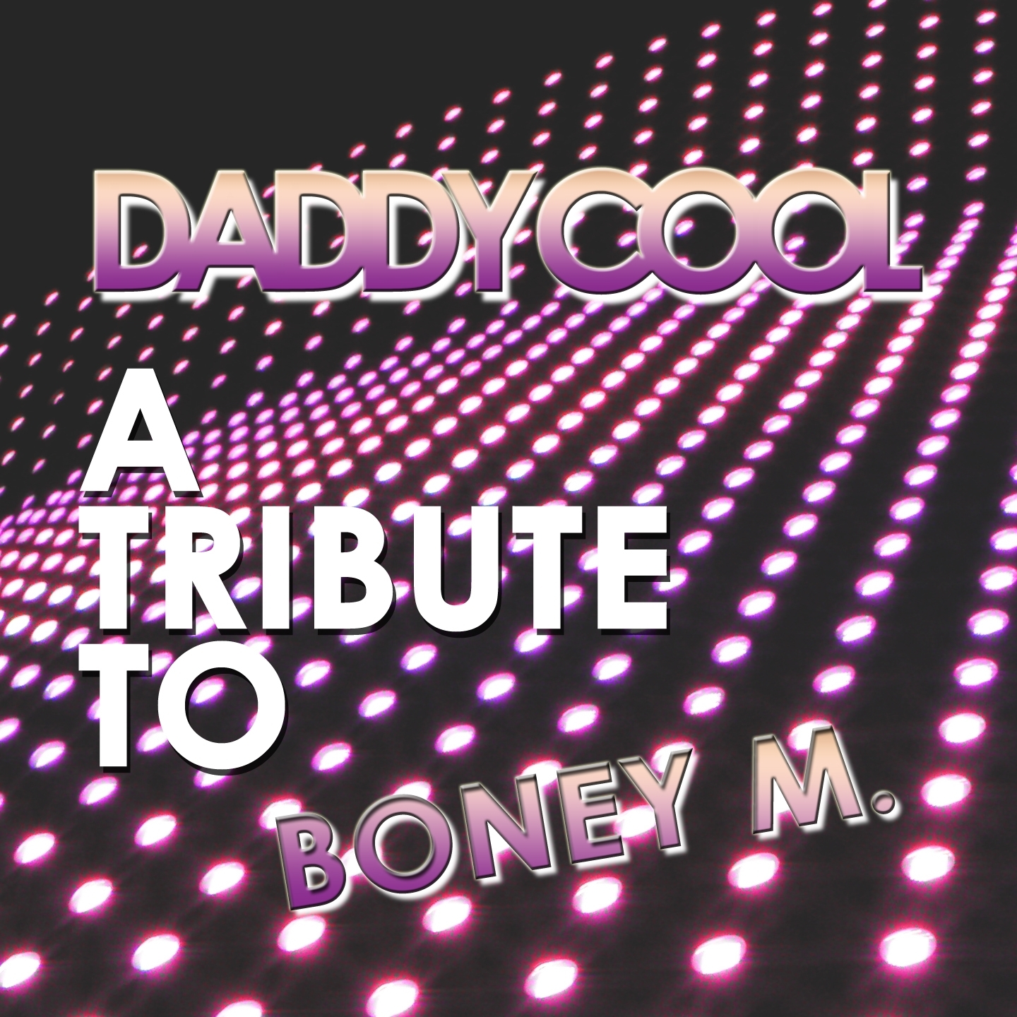 A Tribute to Boney M.: Daddy Cool