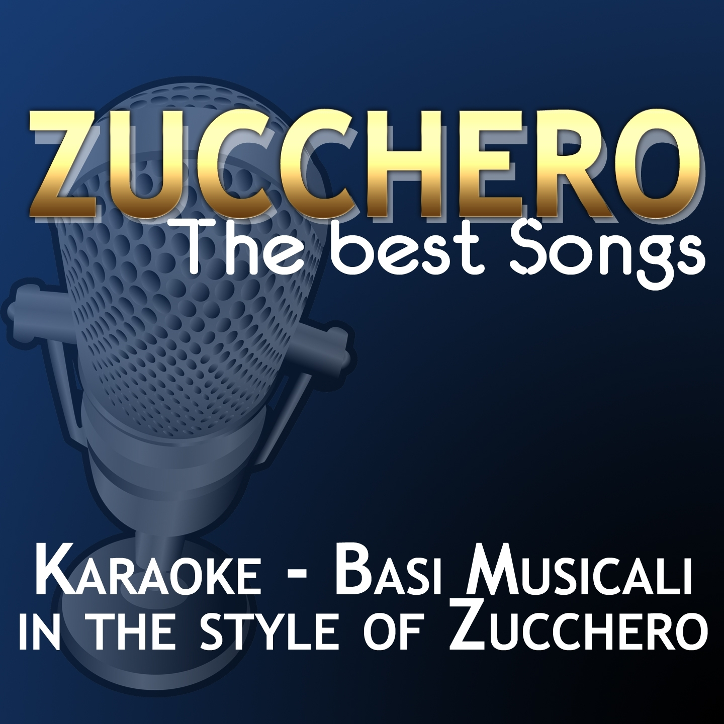 Zucchero: The Best Songs