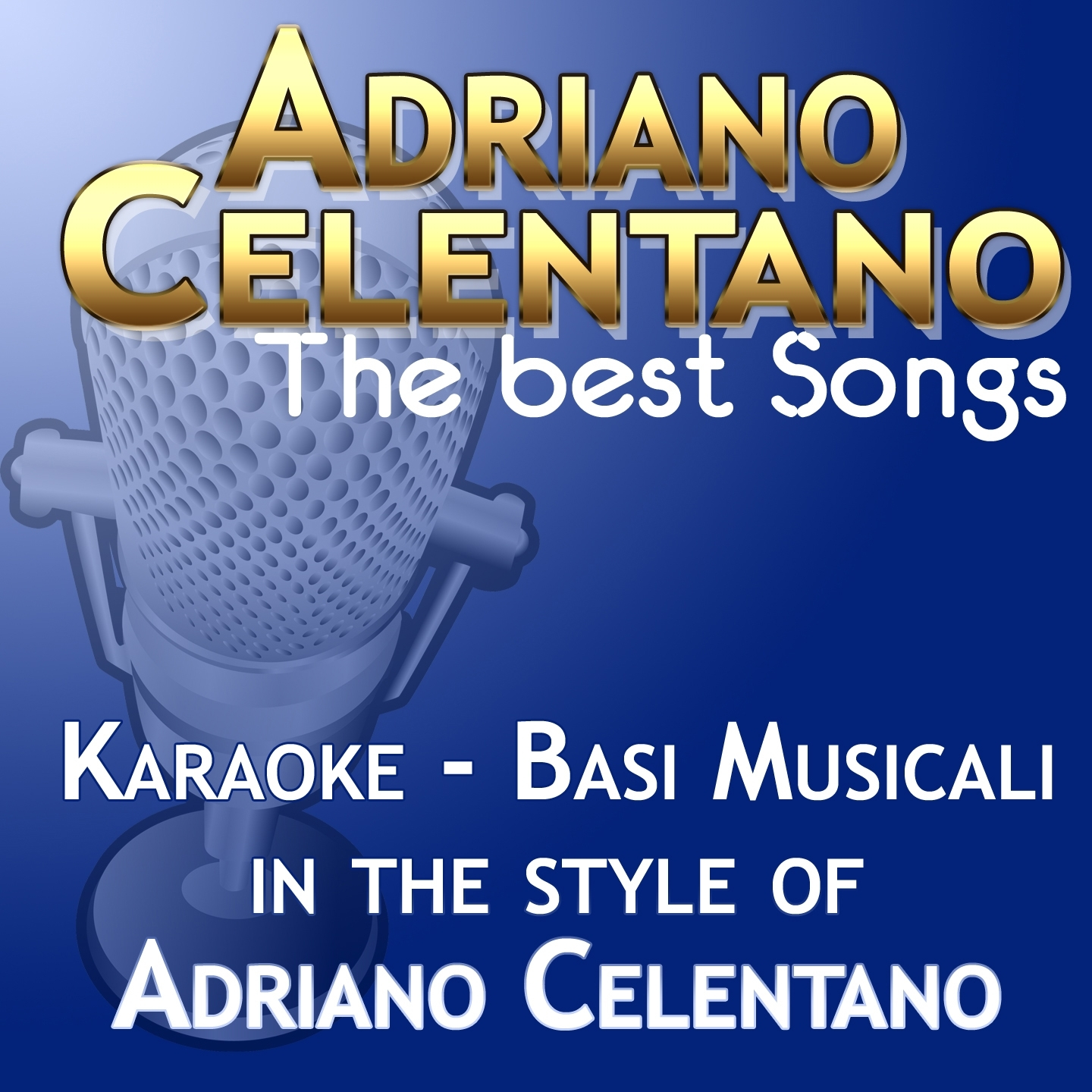 Adriano Celentano : The Best Songs