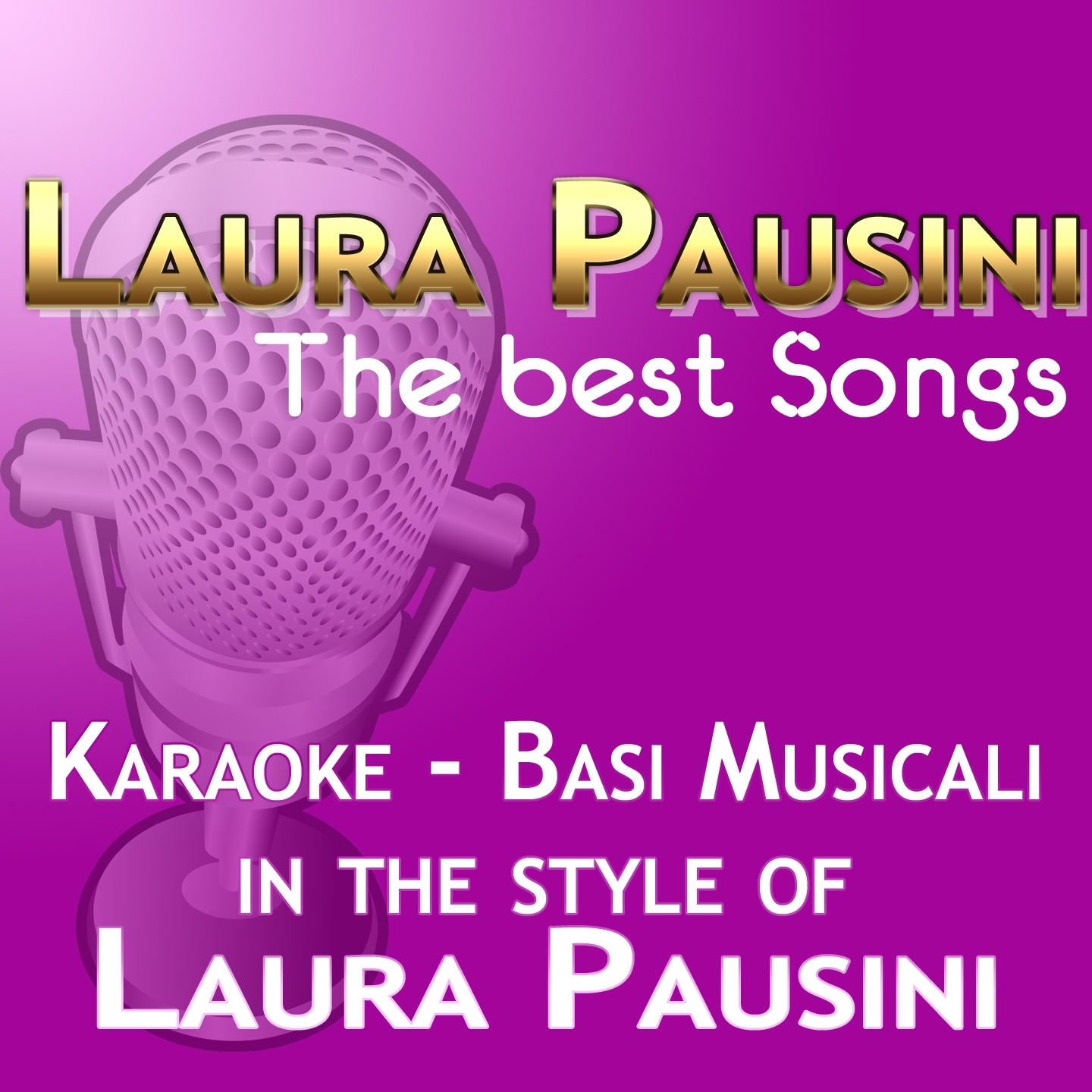 Laura Pausini : The Best Songs