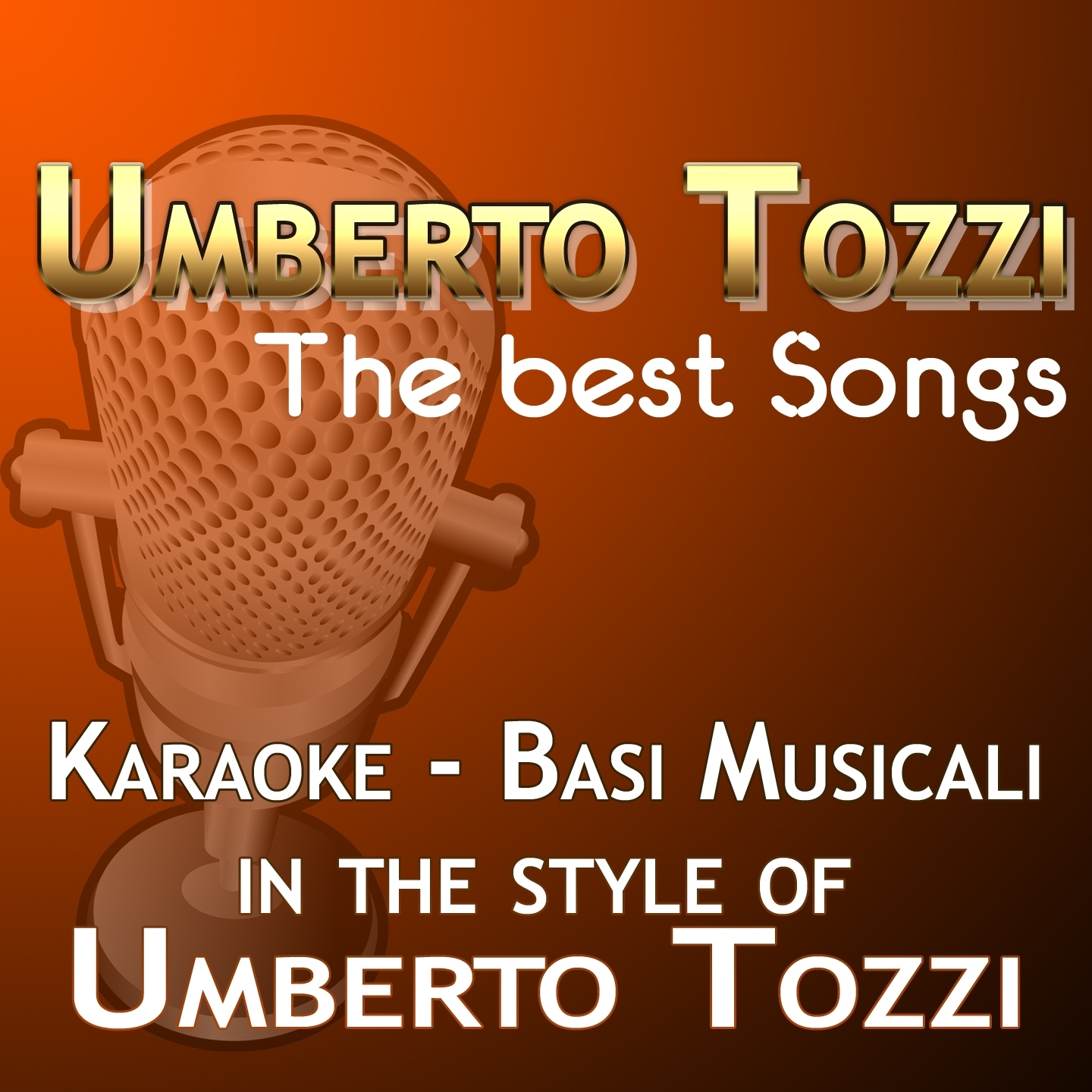 Umberto Tozzi: The Best Songs
