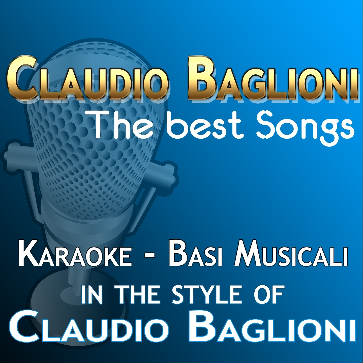 Claudio Baglioni: The Best Songs