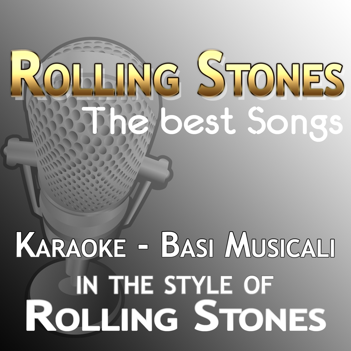 Rolling Stones : The Best Songs