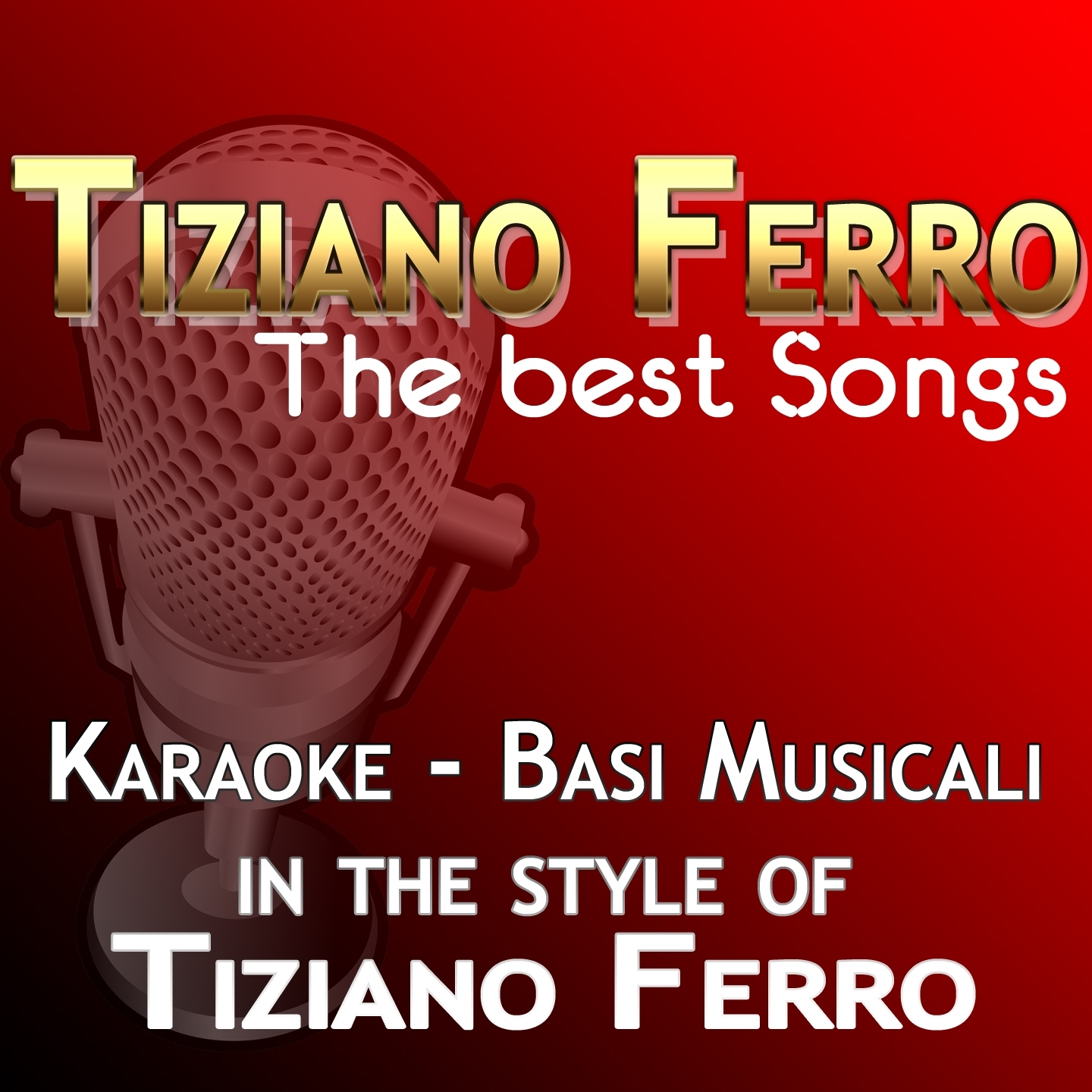 Tiziano Ferro: The Best Songs