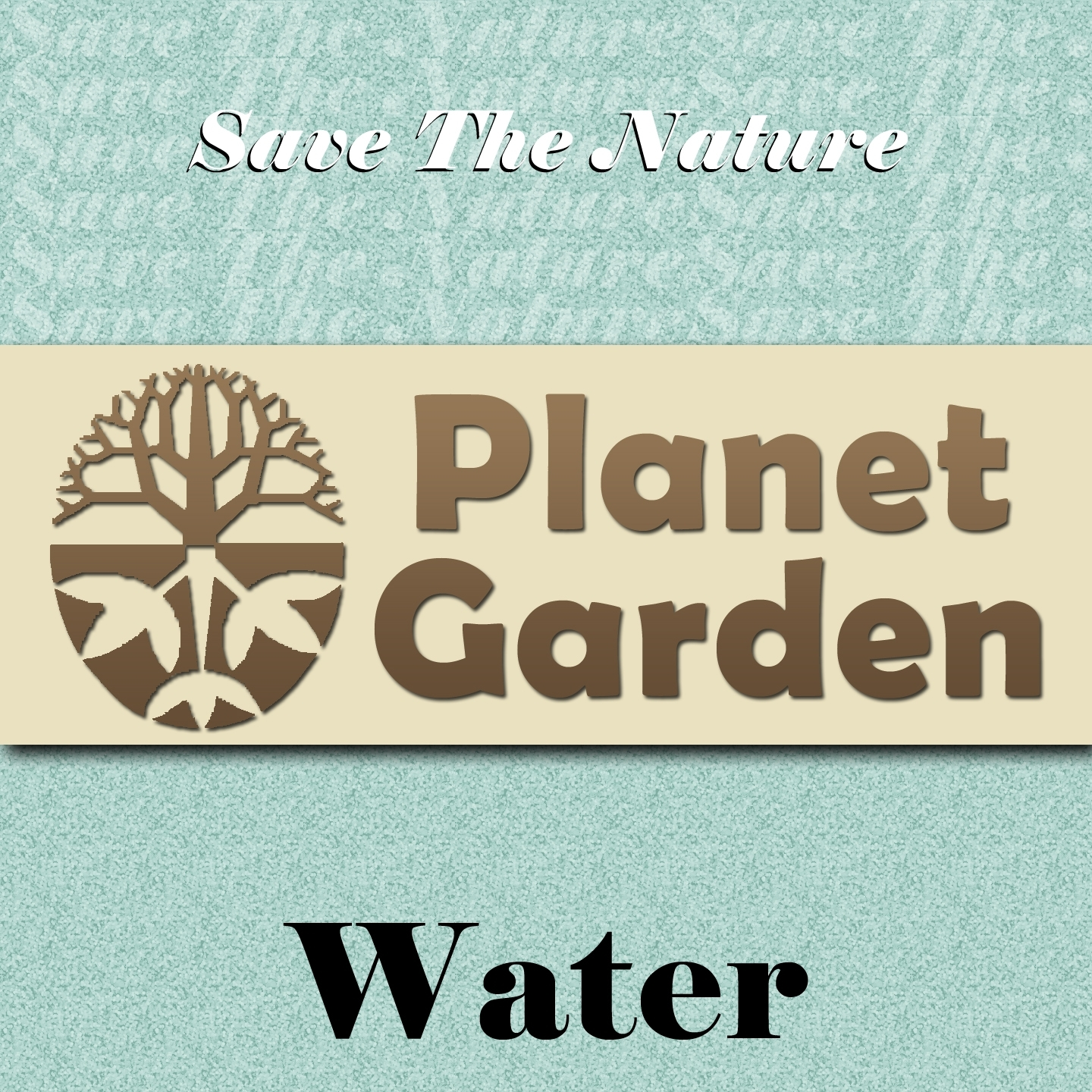Save the Nature Planet Garden: Water