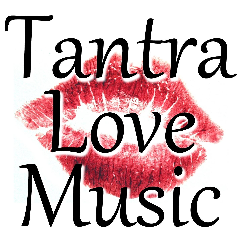 Tantra Love Music