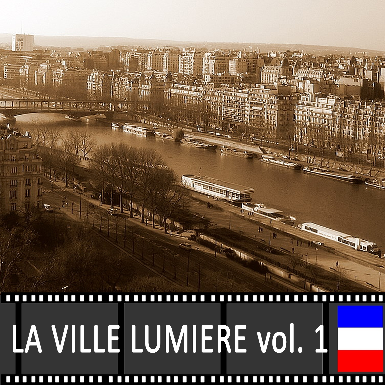 Paris: la ville lumière, Vol. 1