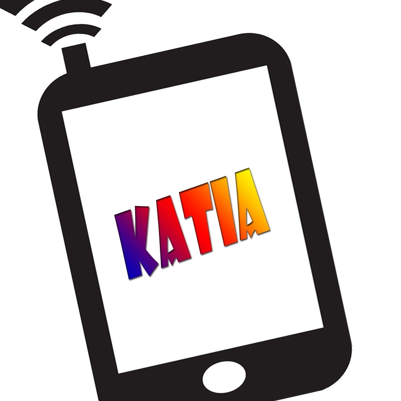 Katia ti sta chiamando