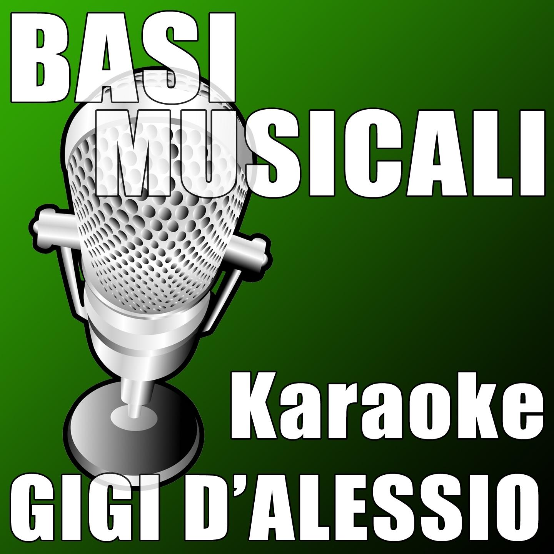 Basi Musicali - Karaoke Gigi D'Alessio