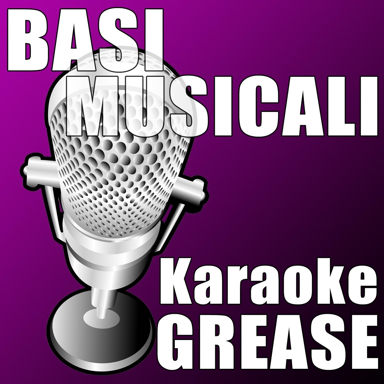 Basi Musicali - Karaoke Grease