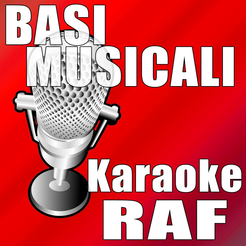 Basi Musicali: Karaoke Raf