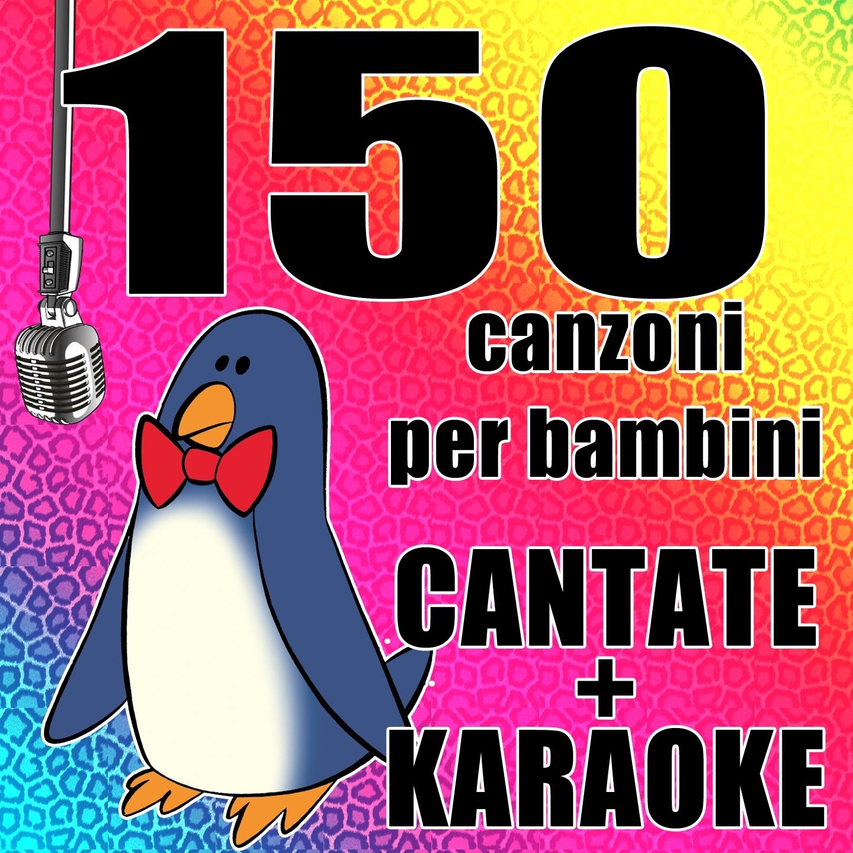 150 canzoni per bambini cantate e karaoke