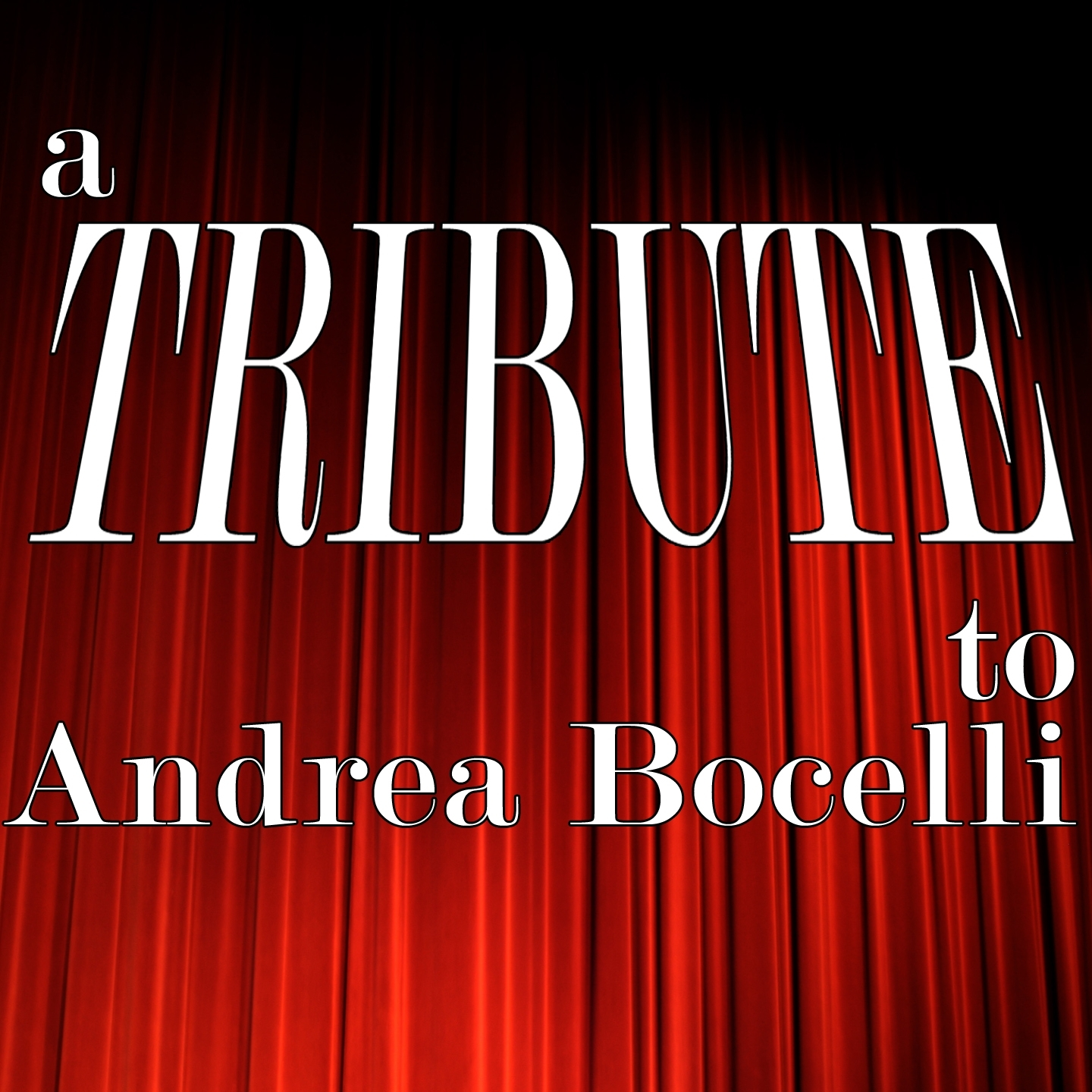 A Tribute to Andrea Bocelli