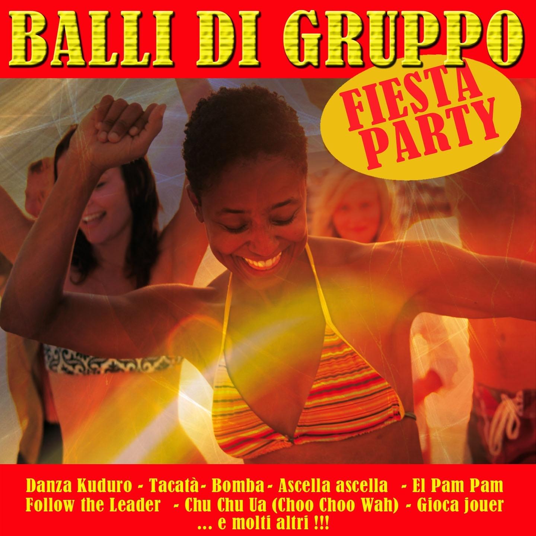 Fiesta : Latin Party - Balli di gruppo