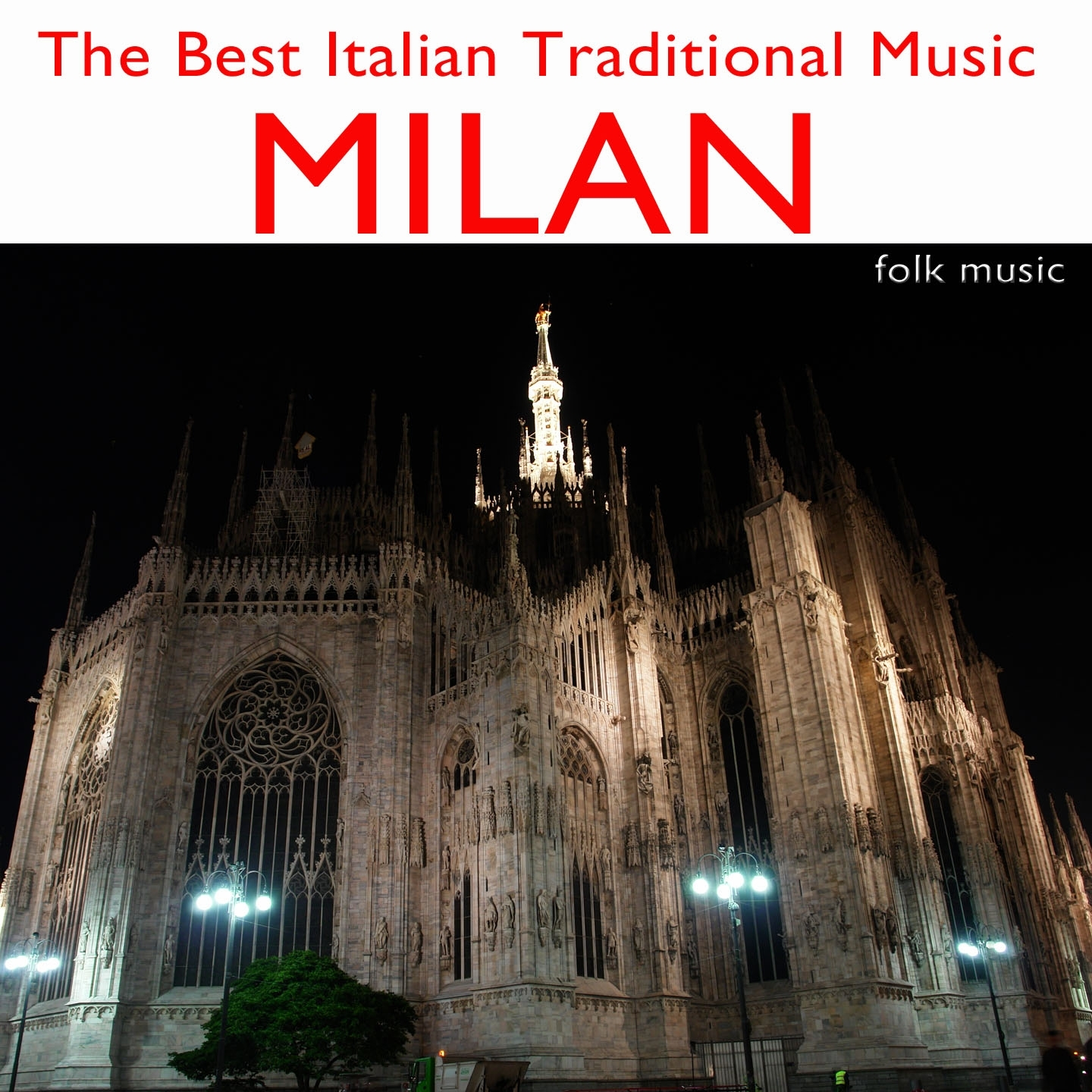 The Best Italian Traditional Music: Milan