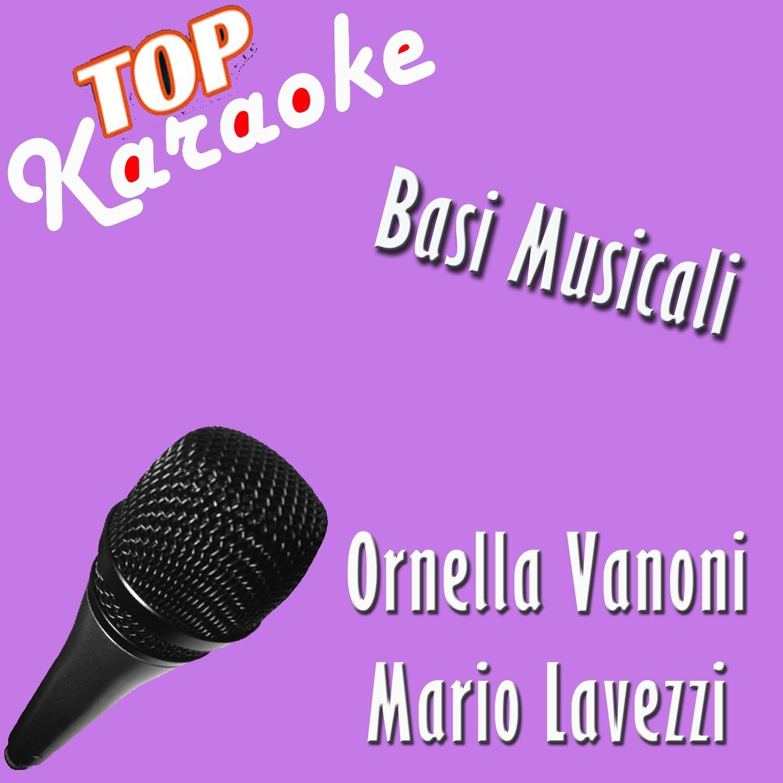 Basi musicali: Karaoke Ornella Vanoni&Mario Lavezzi