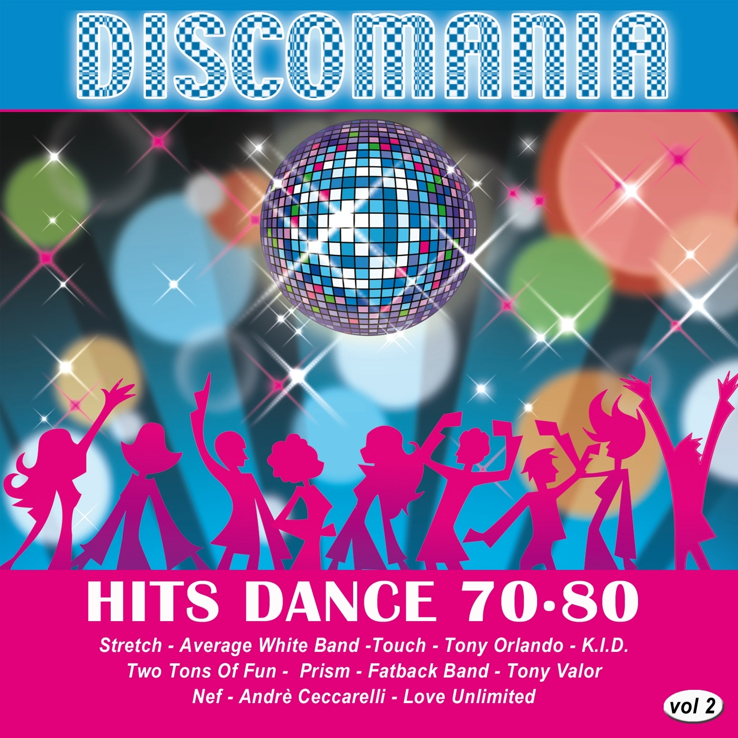 Discomania: Hits Dance 70-80, Vol. 2