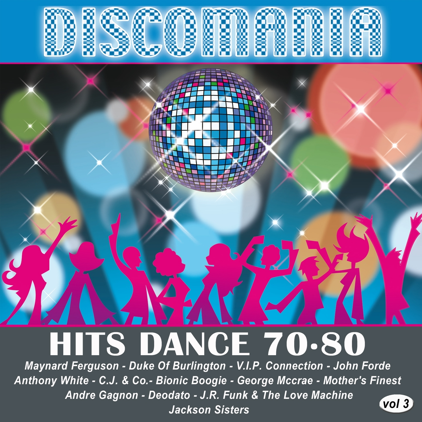 Discomania: Hits Dance 70-80, Vol. 3