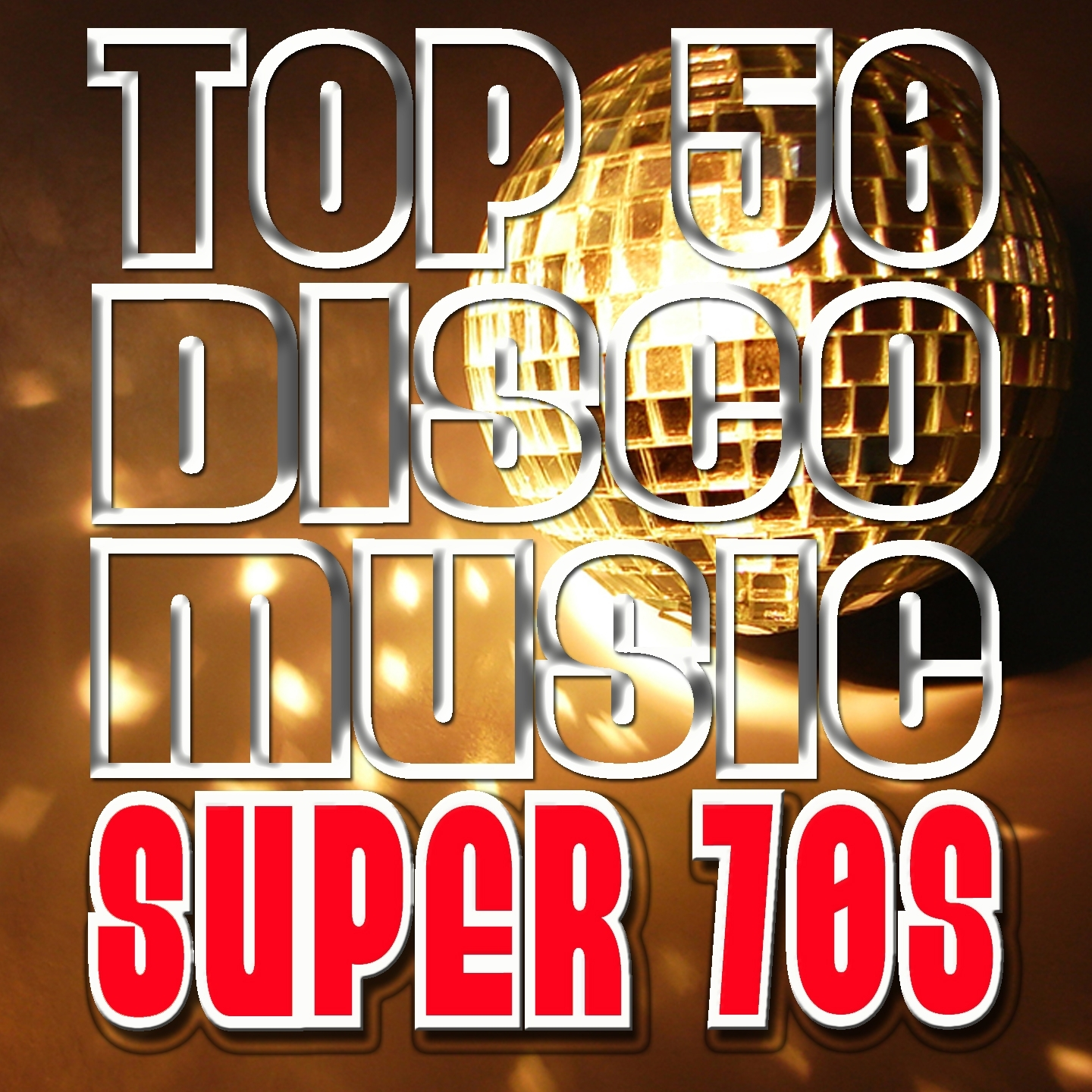 Top 50 Disco Music: Super 70s