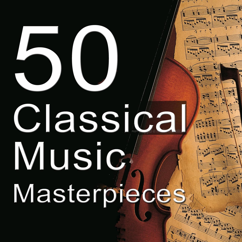 50 Classical Music Masterpieces