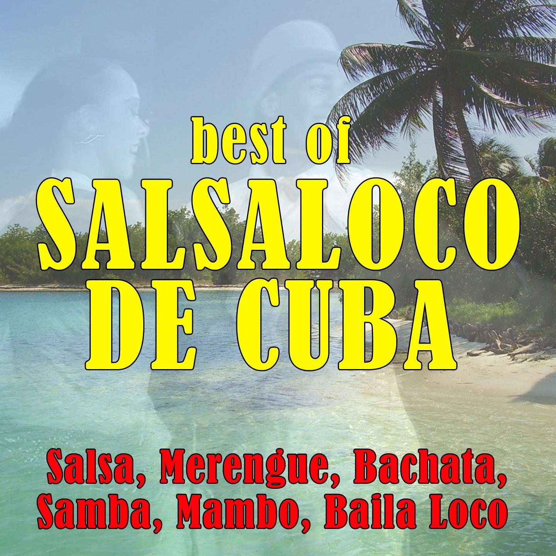 Best of Salsaloco de Cuba