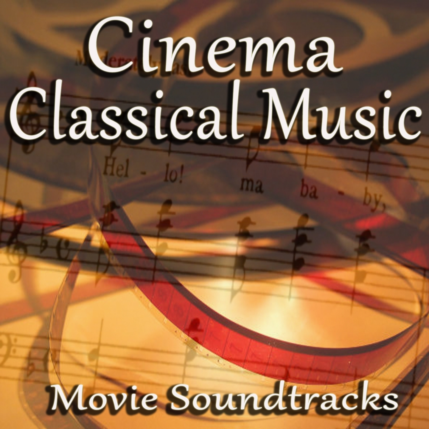 Cinema Classical Music: Movie Soundtracks