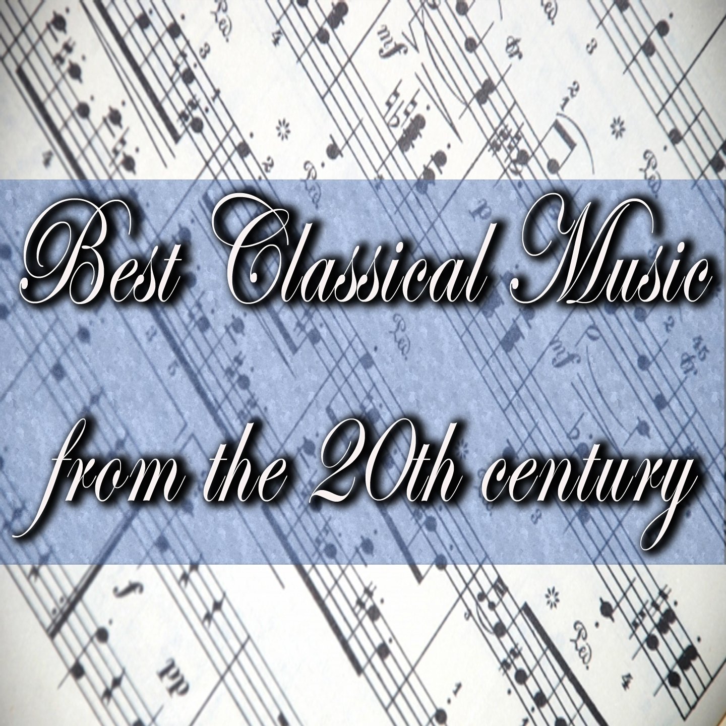 Best Classical Music from 20th Century