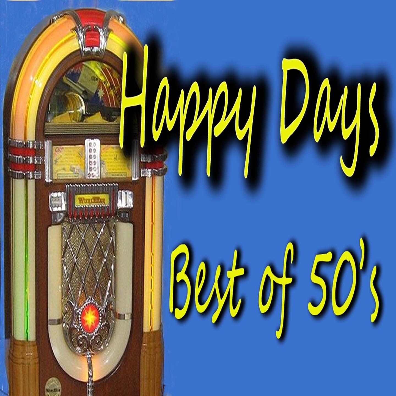 Happy Days: Best of 50's
