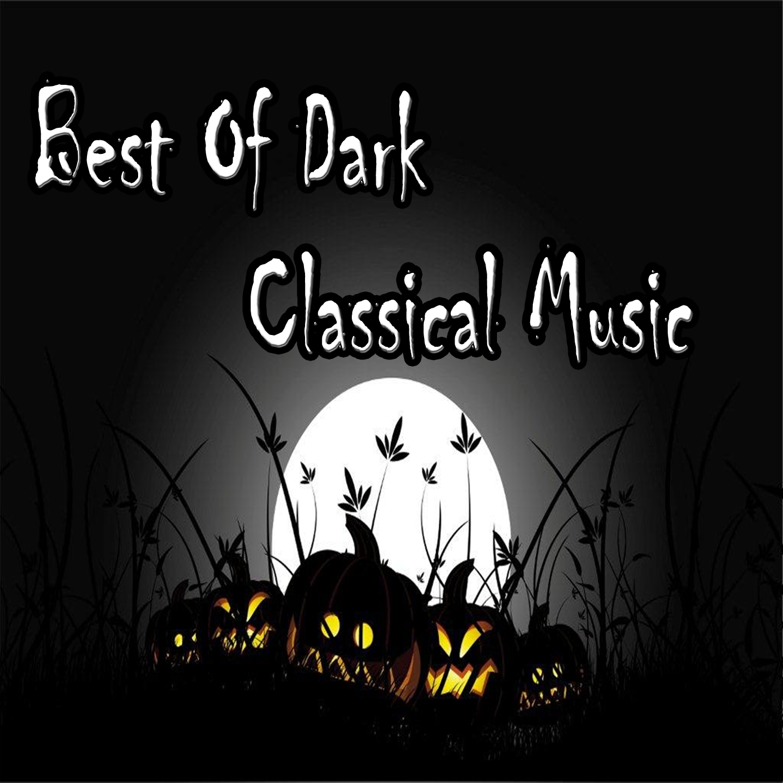 Best of Dark Classical Music