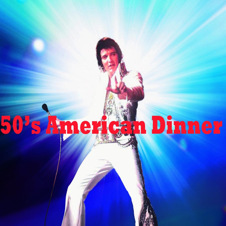 50's American Dinner