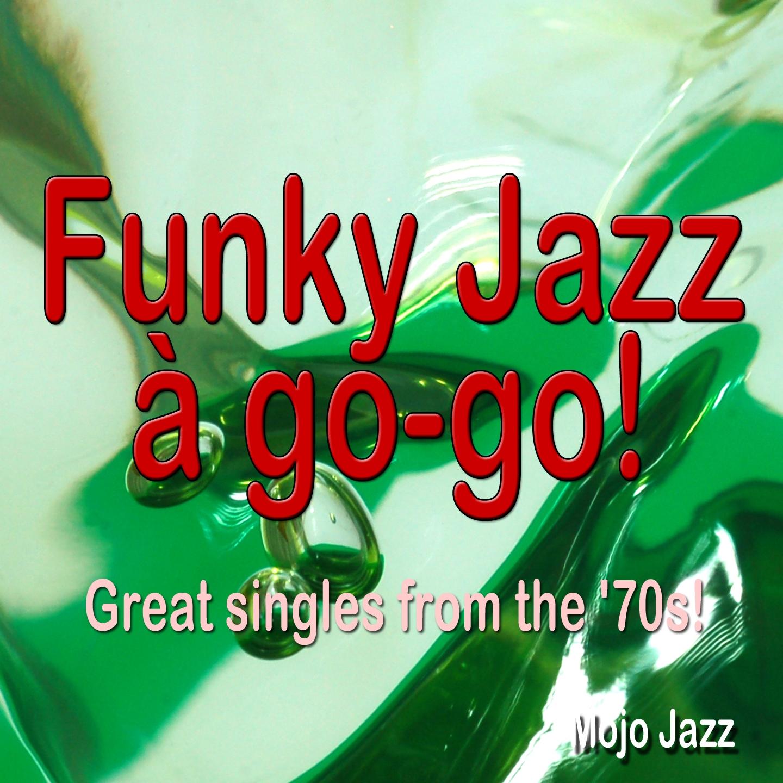 Funky Jazzà go-go!