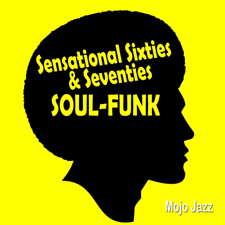 Sensational Sixties&Seventies Soul-Funk