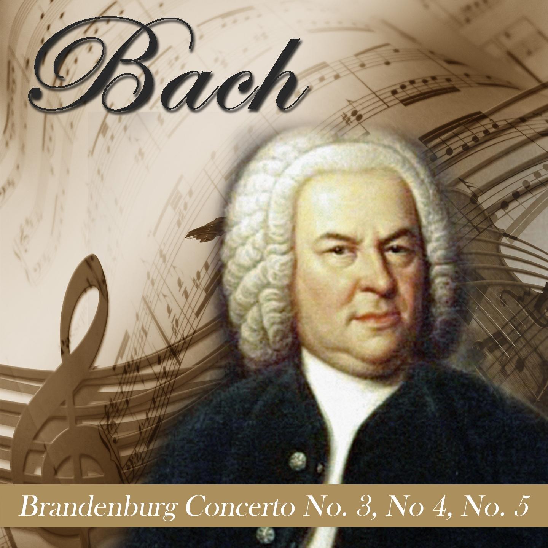 Bach: Brandenburg Concertos Nos. 3, 4&5