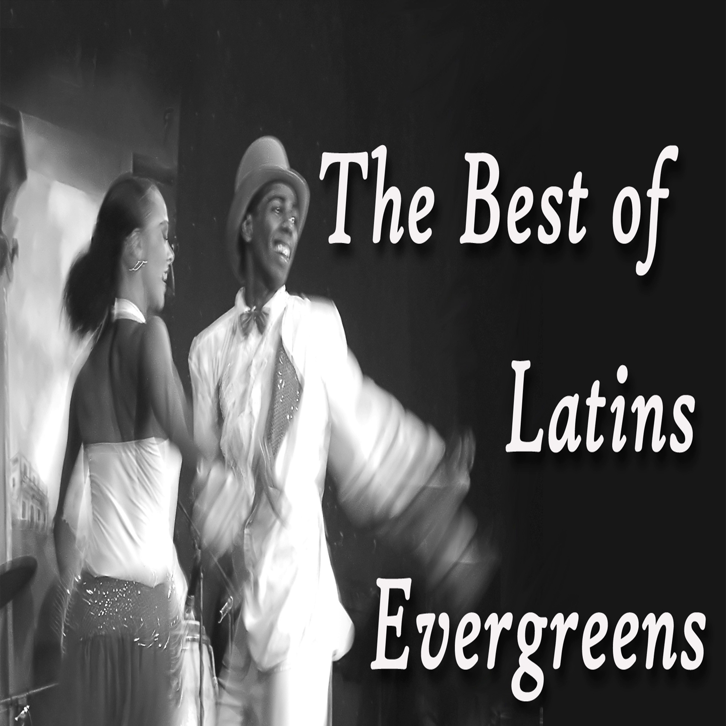The Best of Latins Evergreens