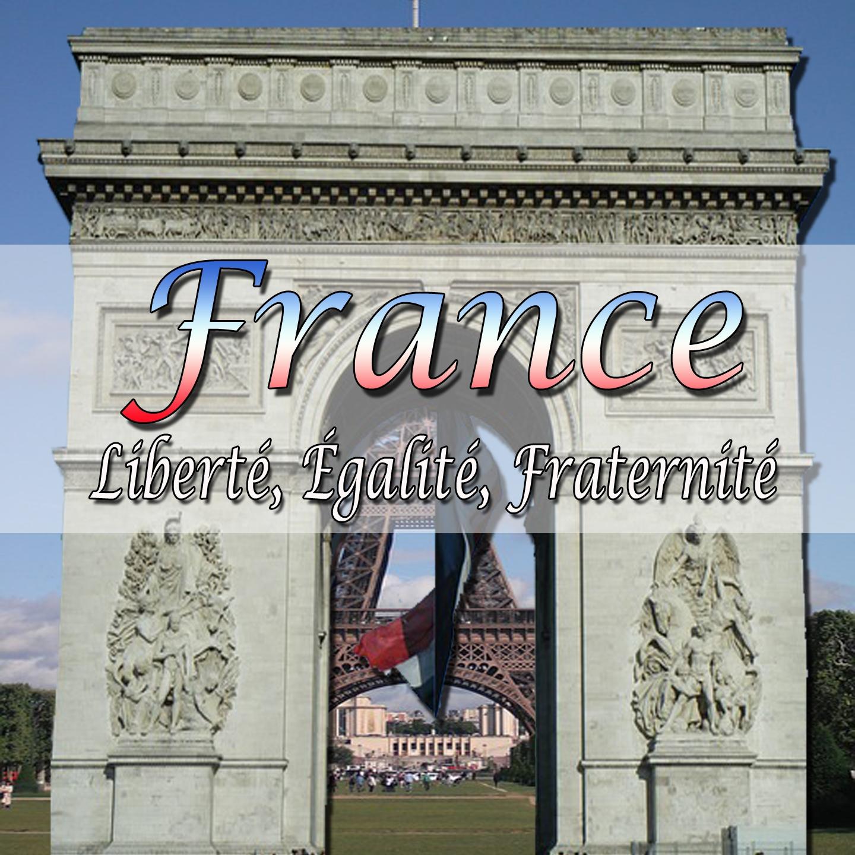 France: Liberté Égalité Fraternité