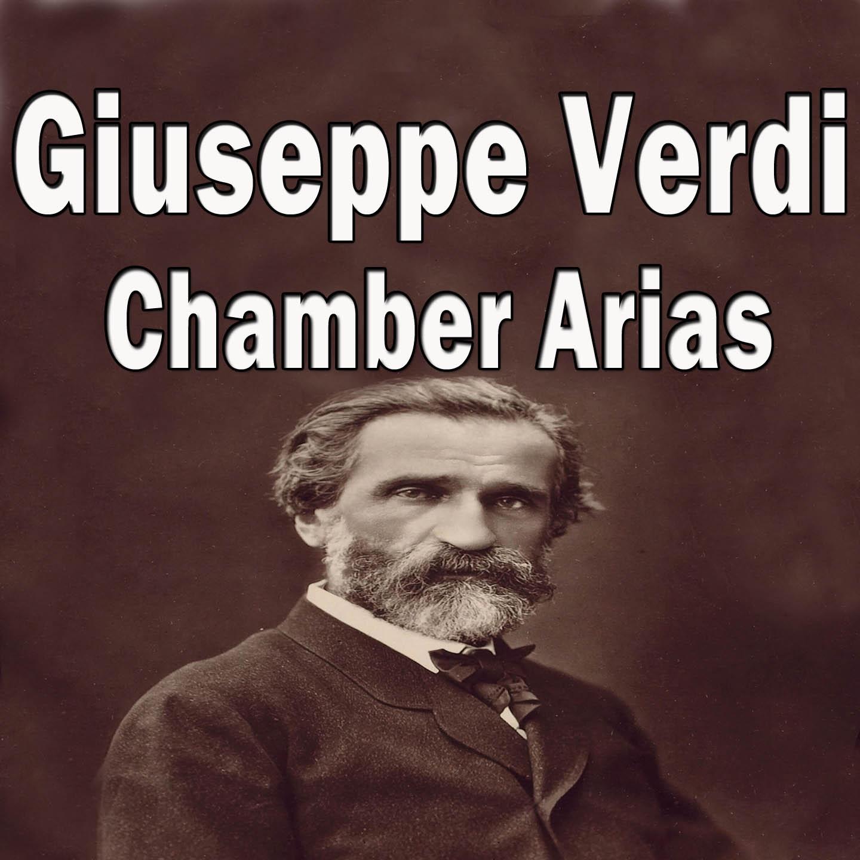 Verdi: Chamber Arias