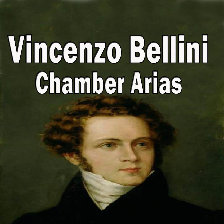 Bellini: Chamber Arias