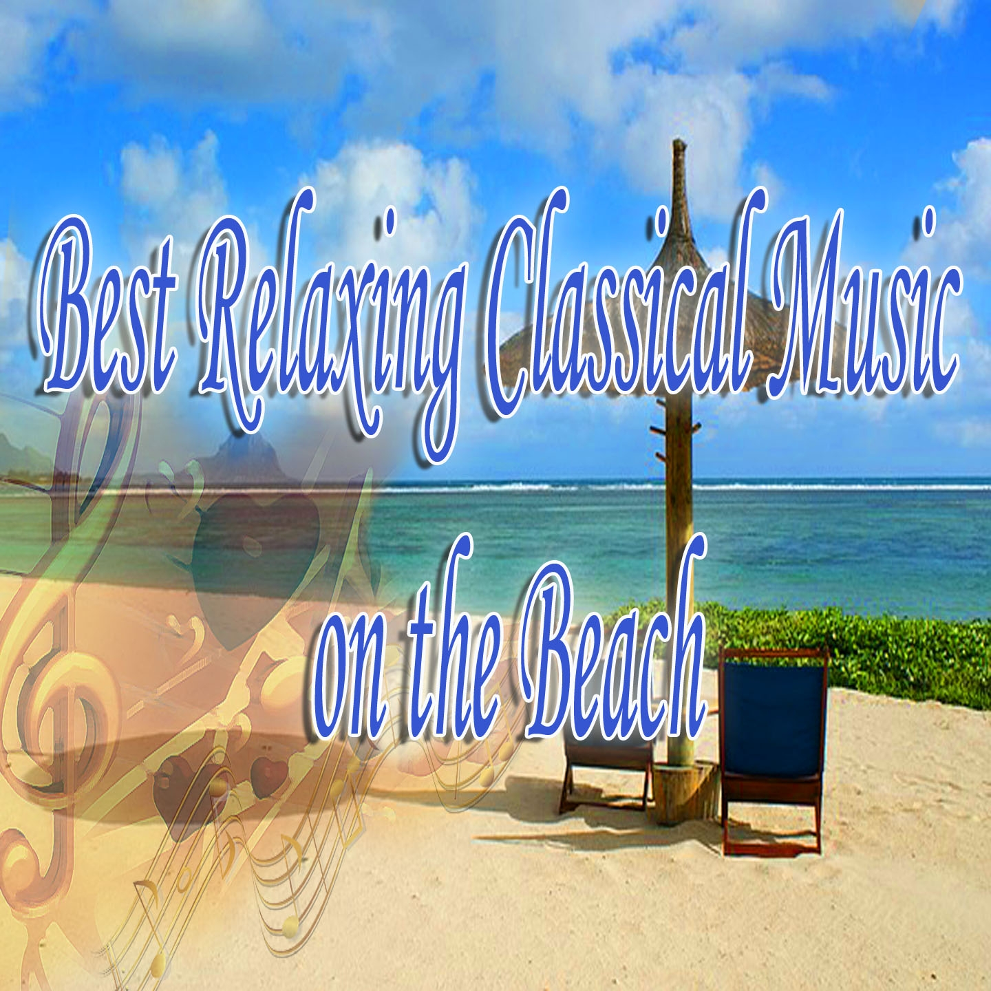 The Best Relaxing Classical Music on the Beach