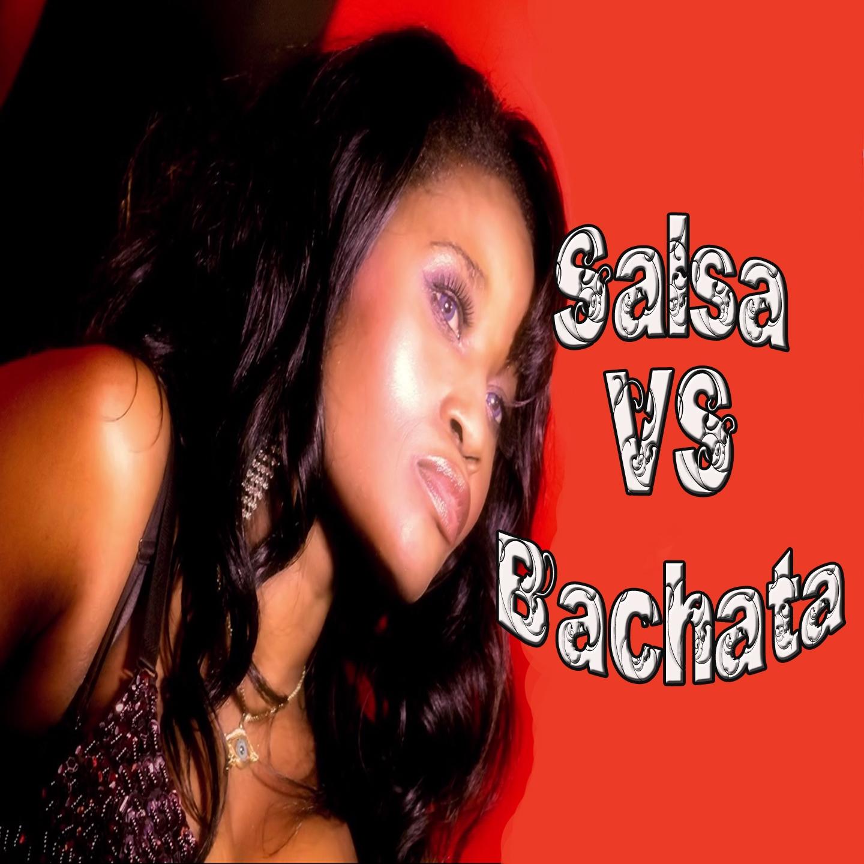 Salsa vs. Bachata