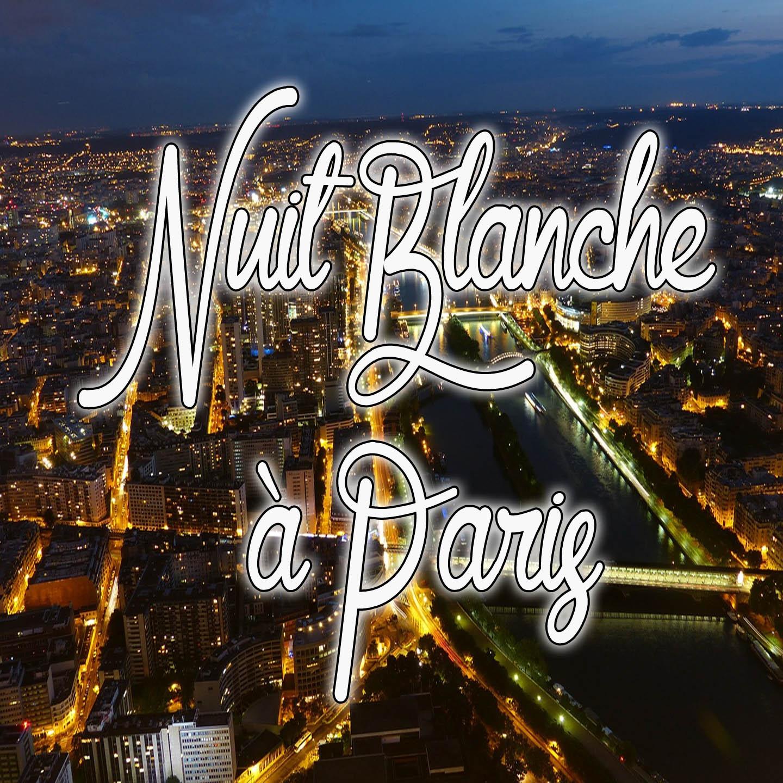 Nuit blancheà Paris