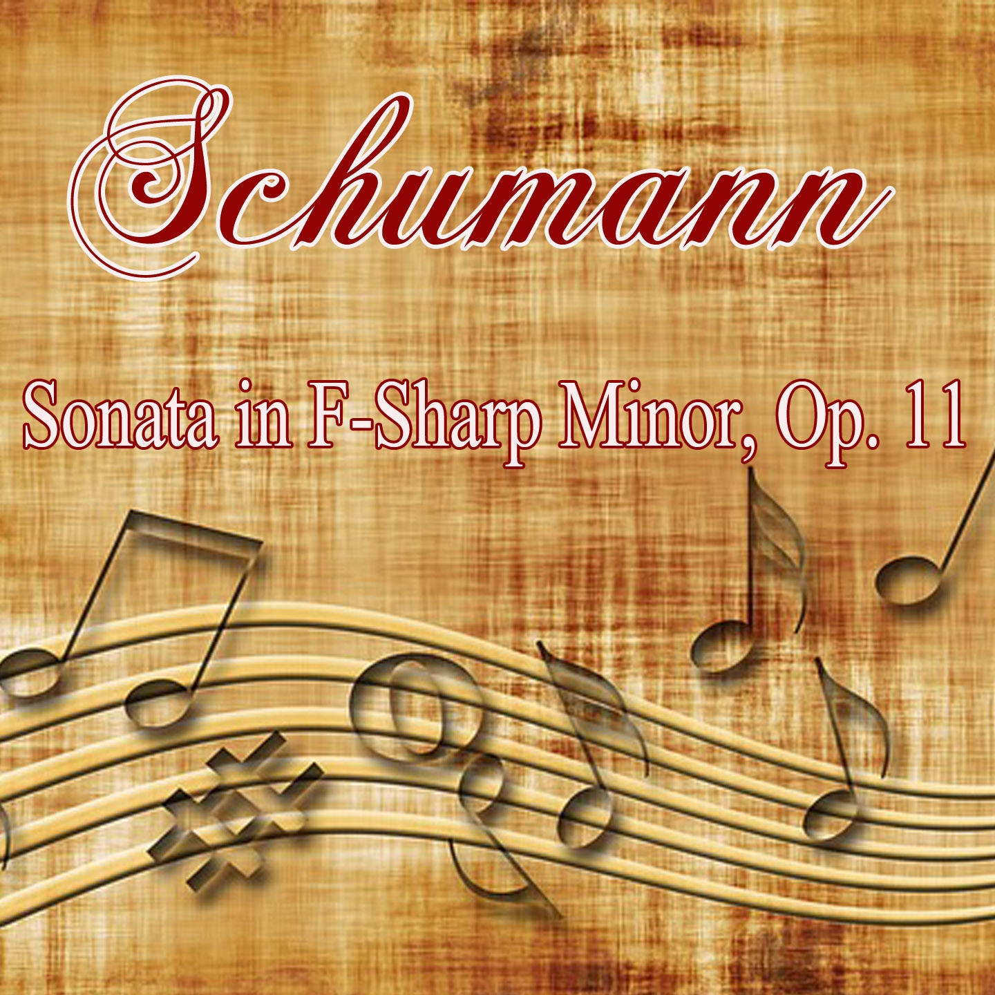 Schumann: Sonata in F-Sharp Minor, Op. 11