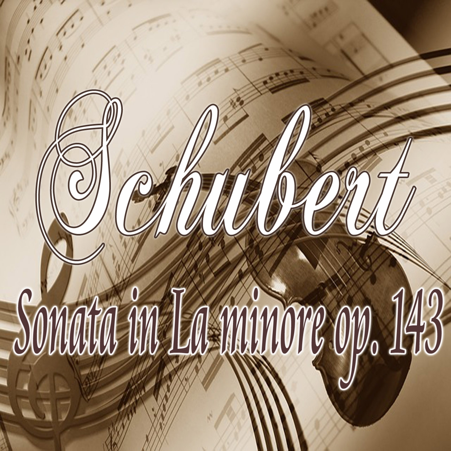 Schubert: Sonata in A Minor, Op. Posth. 143
