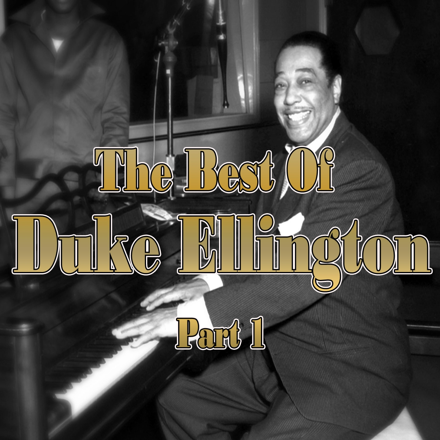 The Best of Duke Ellington - Part 1